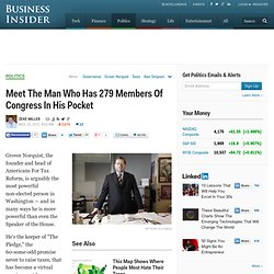 Meet The Man Who Has 279 Members Of Congress In His Pocket