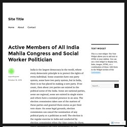 Active Members of All India Mahila Congress and Social Worker Politician – Site Title