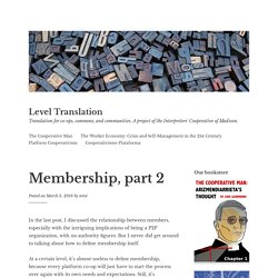 #platformCooperativism : Membership, part 2 – Level Translation
