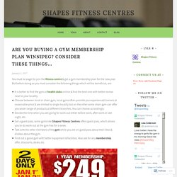 Joining Gym Membership Winnipeg? Consider these Things