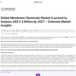Global Membrane Chemicals Market is poised to Surpass US$ 2.9 Billion by 2027 – Coherent Market Insights