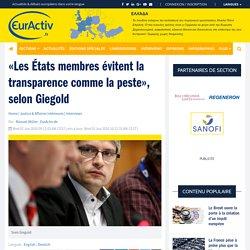 «Les États membres évitent la transparence comme la peste», selon Giegold – EurActiv.fr
