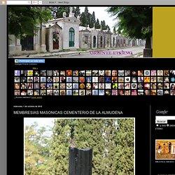 Oriente Eterno: MEMBRESIAS MASONICAS CEMENTERIO DE LA ALMUDENA