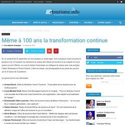 Même à 100 ans la transformation continue