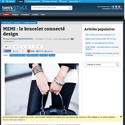 MEMI : le bracelet connecté design