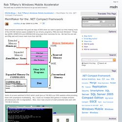 MemMaker for the .NET Compact Framework - Rob Tiffany's Windows Mobile Accelerator