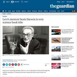 Levi's memoir beats Darwin to win science book title