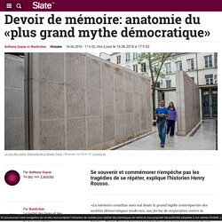 Devoir de mémoire: anatomie du «plus grand mythe démocratique»