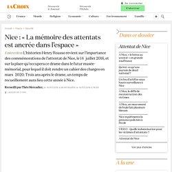 Nice: «La mémoire des attentats est ancrée dans l'espace»