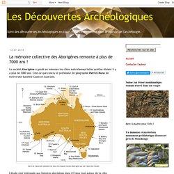 La mémoire collective des Aborigènes remonte à plus de 7000 ans !