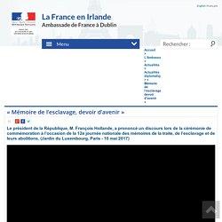 « Mémoire de l'esclavage, devoir d'avenir » - Ambassade de France en Irlande - French Embassy in Ireland