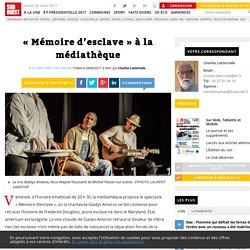 «Mémoire d'esclave» à la médiathèque - Sud Ouest.fr