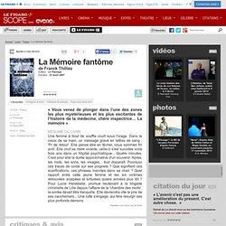 La Mémoire fantôme - Franck Thilliez - Livre