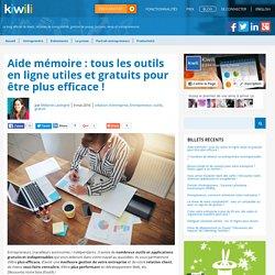 Aide mémoire : tous les outils en ligne utiles et gratuits pour être plus efficace !