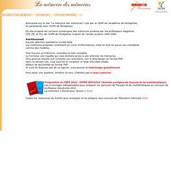 La mémoire des mémoires, IUFM de Montpellier