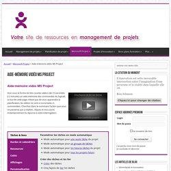 Aide-mémoire vidéo MS Project - Toute la gestion de projets