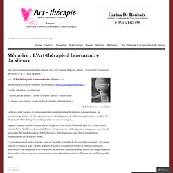 Mémoire : L'Art-thérapie à la rencontre du silence « Art-Thérapie