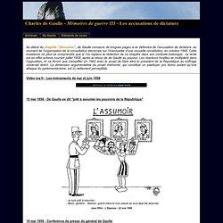 Mémoires de guerre de Charles de Gaulle - Les accusations de dictature