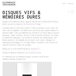 Disques Vifs & Mémoires Dures