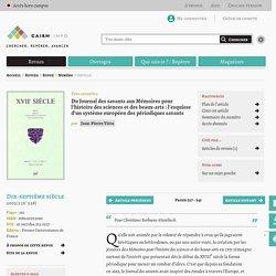 Du Journal des savants aux Mémoires pour l'histoire des sciences et des beaux-arts: l'esquisse d'un système européen des périodiques savants