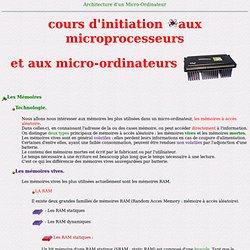 - les Mémoires - technologie - mémoire vives La RAM