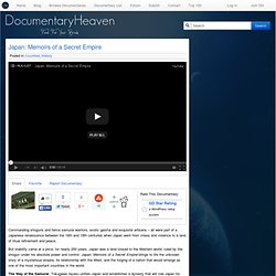 Japan: Memoirs of a Secret Empire | Documentary Heaven | Watch Free Documentaries Online