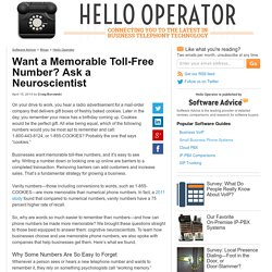 Want a Memorable Toll-Free Number? Ask a Neuroscientist.