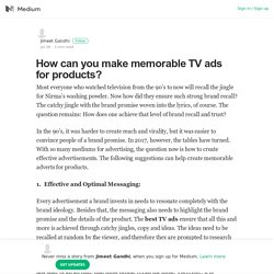 How can you make memorable TV ads for products? – Jimeet Gandhi – Medium