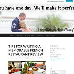 TIPS FOR WRITING A MEMORABLE FRENCH RESTAURANT REVIEW