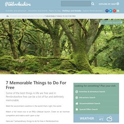 7 Memorable things to do for free