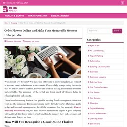 Order Flowers Online and Make Your Memorable Moment Unforgettable - Blog Master