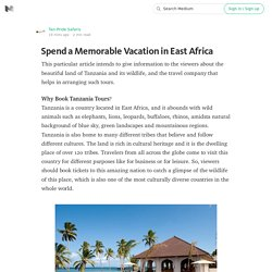Spend a Memorable Vacation in East Africa