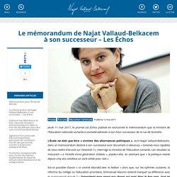 Le mémorandum de Najat Vallaud-Belkacem à son successeur – Les Échos
