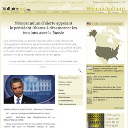 Mémorandum d'alerte appelant le président Obama à désamorcer les tensions avec la Russie