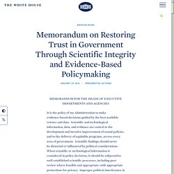Brève - Memorandum on Restoring Trust in Government Through Scientific Integrity and Evidence-Based Policymaking