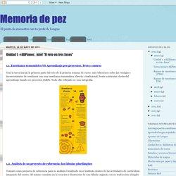 """Memoria de pez: Unidad 1. #ABPmooc_intef """"El reto en tres fases"""""""