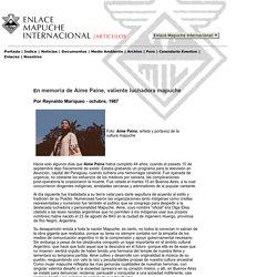 En memoria de Aime Paine, valiente luchadora mapuche