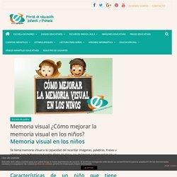 Memoria visual ¿Cómo mejorar la memoria visual en los niños?