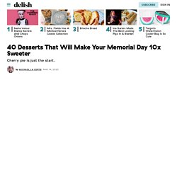 40+ Best Memorial Day Desserts - Easy Recipes for Memorial Day Treats