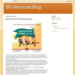 BD Memorial Blog: Best school for elementary education