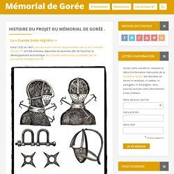 Mémorial de Gorée - Histoire du projet du Mémorial de Gorée