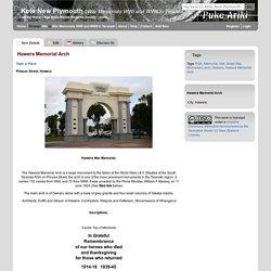 Hawera Memorial Arch - War Memorials WWI and WWII in Taranaki - Kete New Plymouth