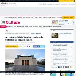 Au mémorial de Verdun, revivre la bataille au son du canon