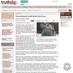 Memorializing the Deadly Myth of John Wayne