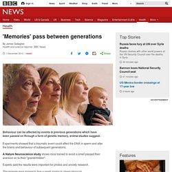 'Memories' pass between generations
