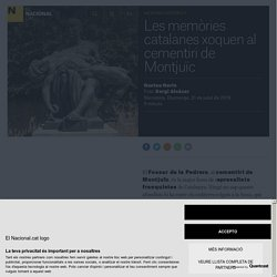Les memòries catalanes xoquen al cementiri de Montjuïc