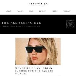 MEMORIES OF AN INDIAN SUMMER FOR THE SANDRO WOMAN - Mondottica