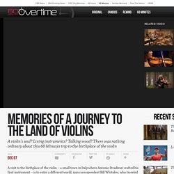 Memories of a journey to the land of violins