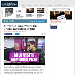 Memories Pizza: Where The Trump Revolution Began?