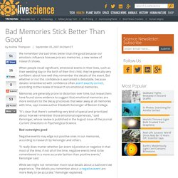 Bad Memories Stick Better Than Good